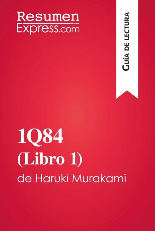 1Q84 (Libro 1) de Haruki Murakami (Guía de lectura)