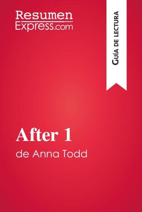 After 1 de Anna Todd (Guía de lectura)