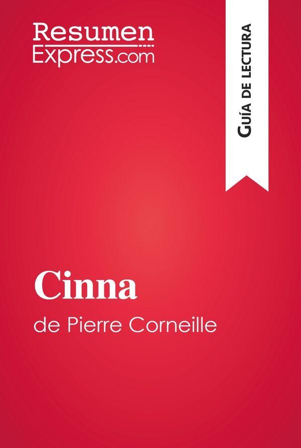 Cinna de Pierre Corneille (Guía de lectura)