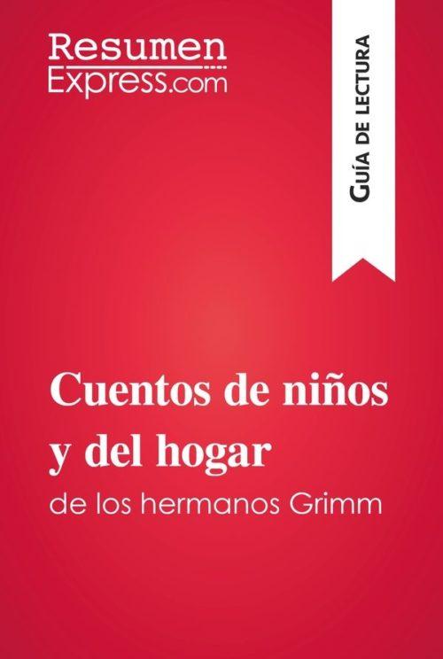 Cuentos de niños y del hogar de los hermanos Grimm (Guía de lectura)