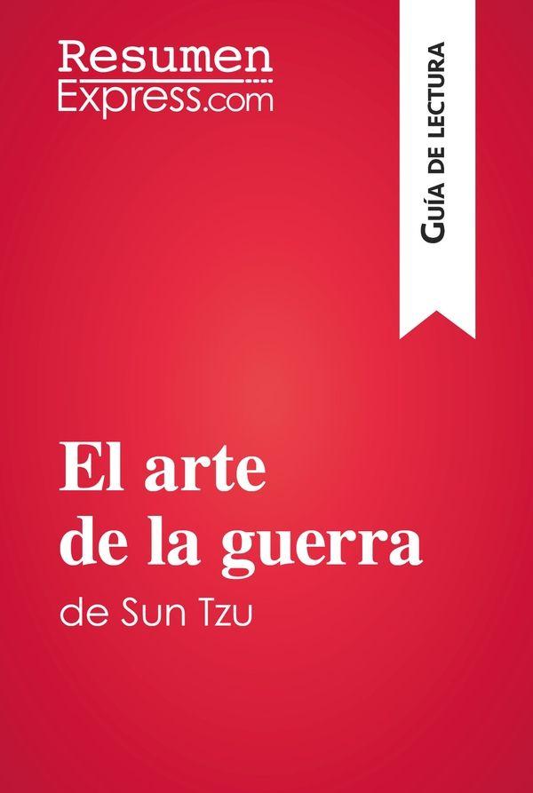 El arte de la guerra de Sun Tzu (Guía de lectura)