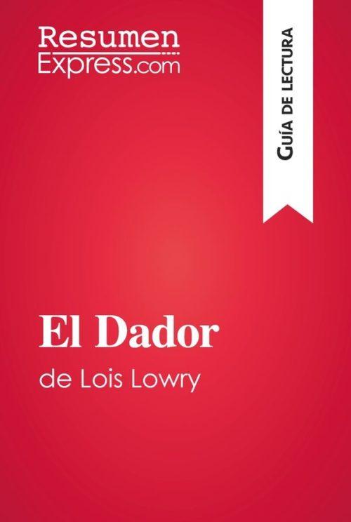 El Dador de Lois Lowry (Guía de lectura)