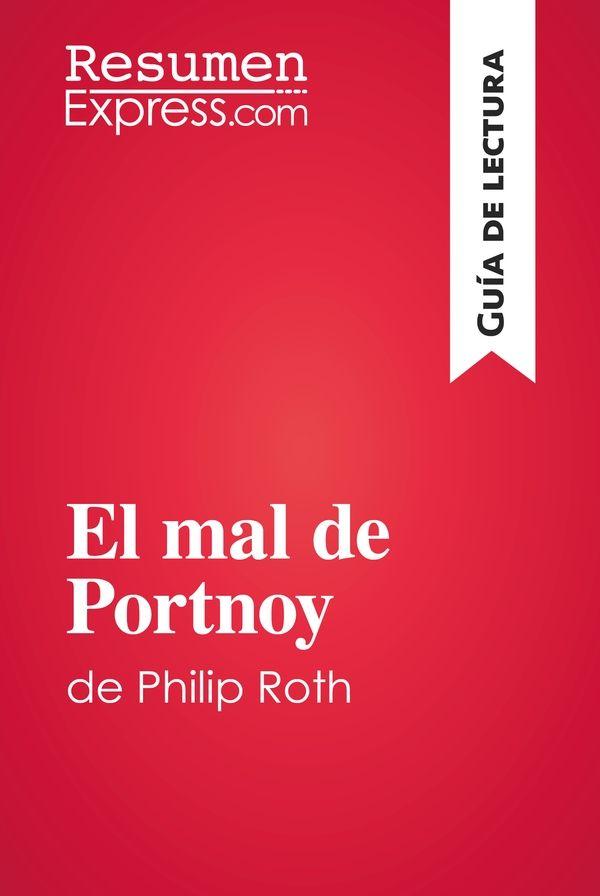 El mal de Portnoy de Philip Roth (Guía de lectura)