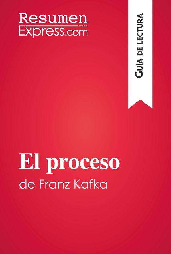 El proceso de Franz Kafka (Guía de lectura)