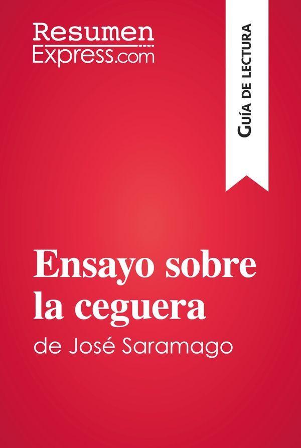 Ensayo sobre la ceguera de José Saramago (Guía de lectura)