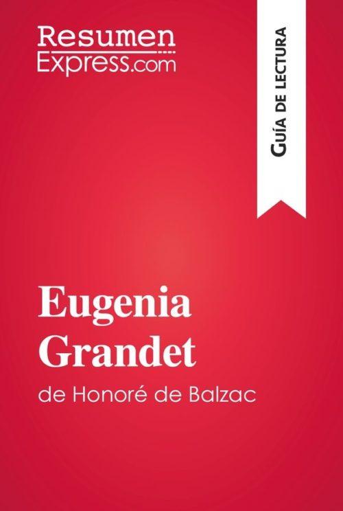 Eugenia Grandet de Honoré de Balzac (Guía de lectura)