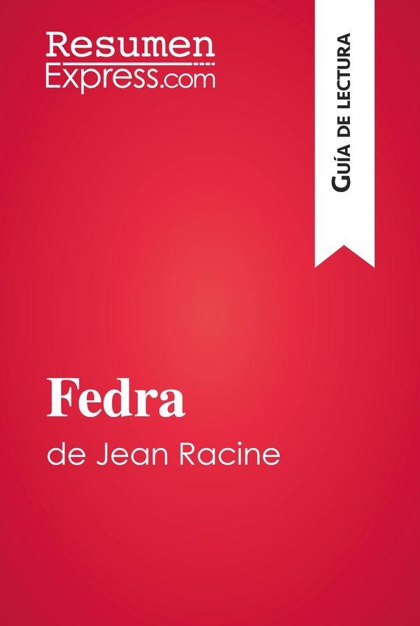 Fedra de Jean Racine (Guía de lectura)