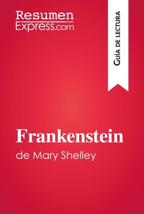 Frankenstein de Mary Shelley (Guía de lectura)