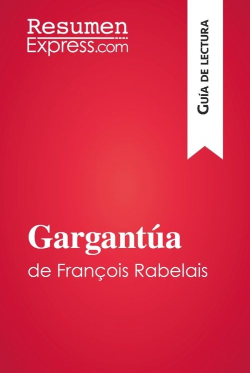 Gargantúa de François Rabelais (Guía de lectura)