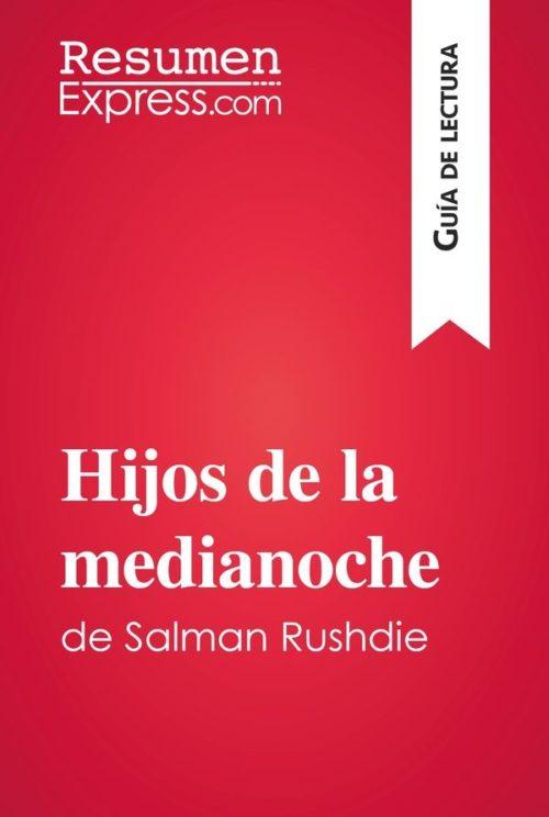 Hijos de la medianoche de Salman Rushdie (Guía de lectura)