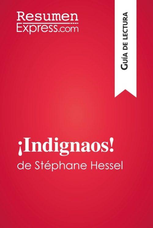 ¡Indignaos! de Stéphane Hessel (Guía de lectura)