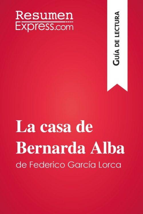 La casa de Bernarda Alba de Federico García Lorca (Guía de lectura)