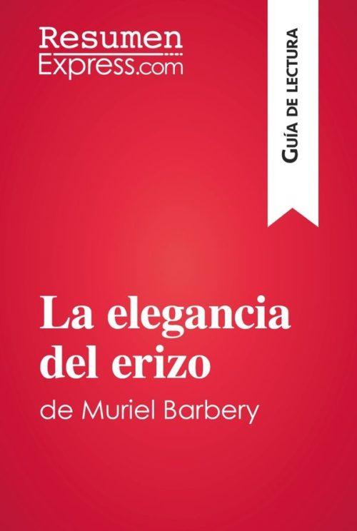 La elegancia del erizo de Muriel Barbery (Guía de lectura)
