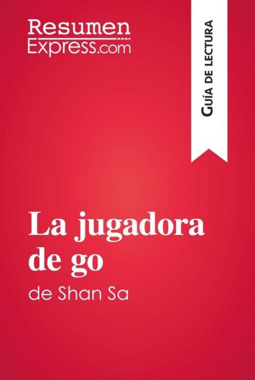 La jugadora de go de Shan Sa (Guía de lectura)