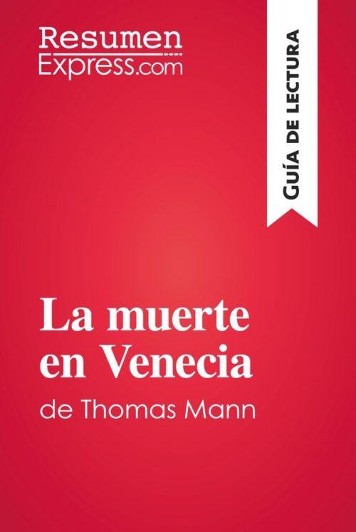 La muerte en Venecia de Thomas Mann (Guía de lectura)