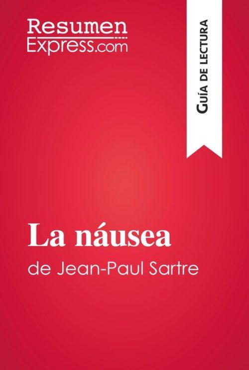 La náusea de Jean-Paul Sartre (Guía de lectura)