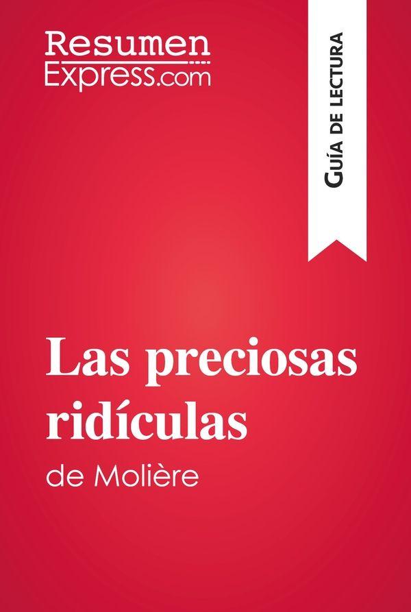 Las preciosas ridículas de Molière (Guía de lectura)