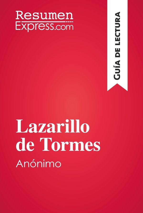 Lazarillo de Tormes, de autor anónimo (Guía de lectura)