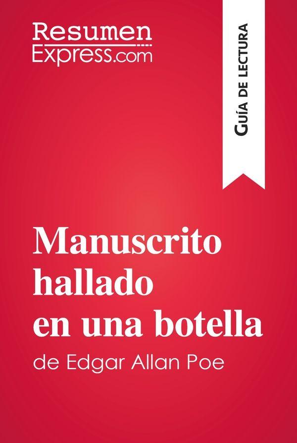 Manuscrito hallado en una botella de Edgar Allan Poe (Guía de lectura)