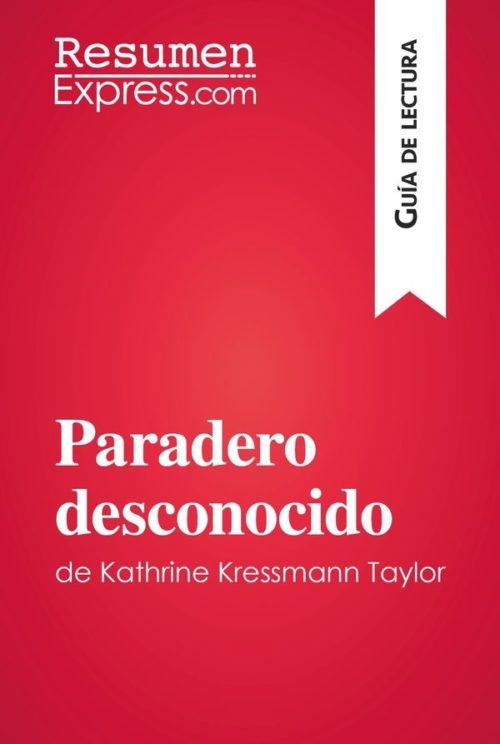 Paradero desconocido de Kathrine Kressmann Taylor (Guía de Lectura)
