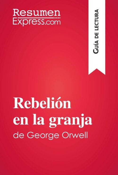 Rebelión en la granja de George Orwell (Guía de lectura)