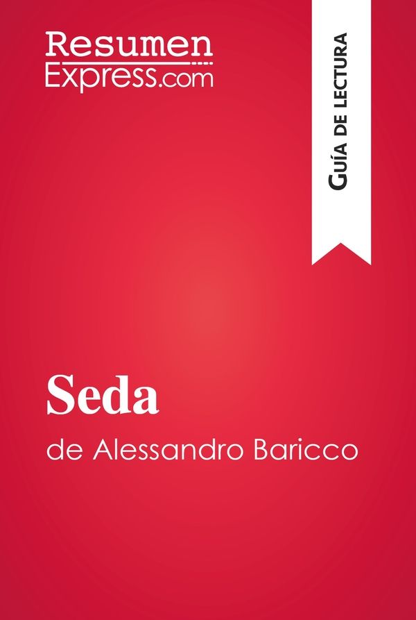Seda de Alessandro Baricco (Guía de lectura)