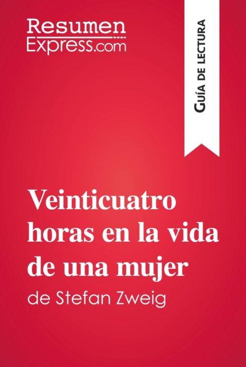 Veinticuatro horas en la vida de una mujer de Stefan Zweig (Guía de lectura)