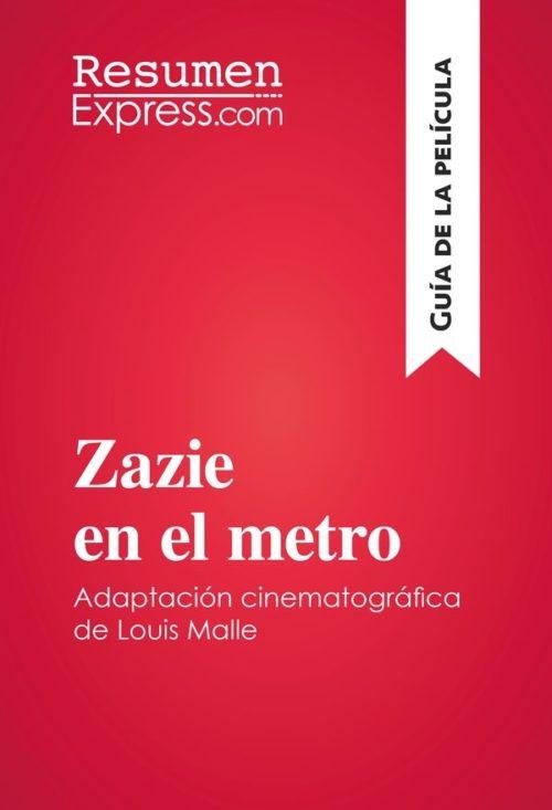 Zazie en el metro de Louis Malle (Guía de la película)